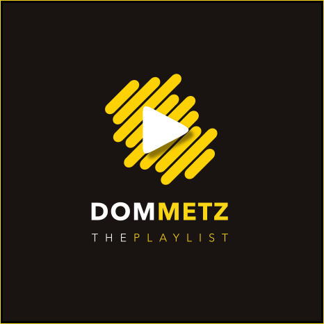 "Dom Metz ""The Playlist"""